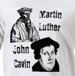 Martin Luther and john calvin